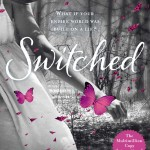 The UK  YA cover for Switched